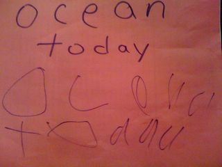 ocean today [as written by Charlie]